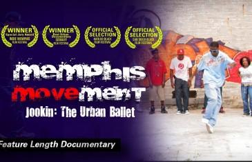 Memphis Movement – Jookin: The Urban Ballet *FULL FILM*