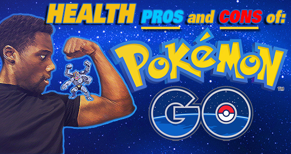 Health pros and cons of Pokemon Go