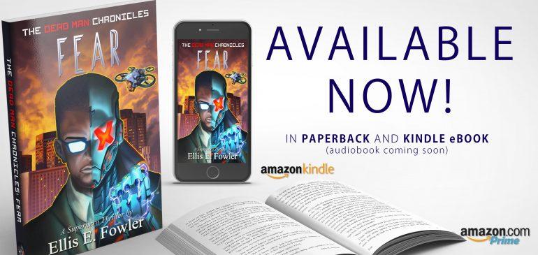Available Now! -The Dead Man Chronicles: Fear