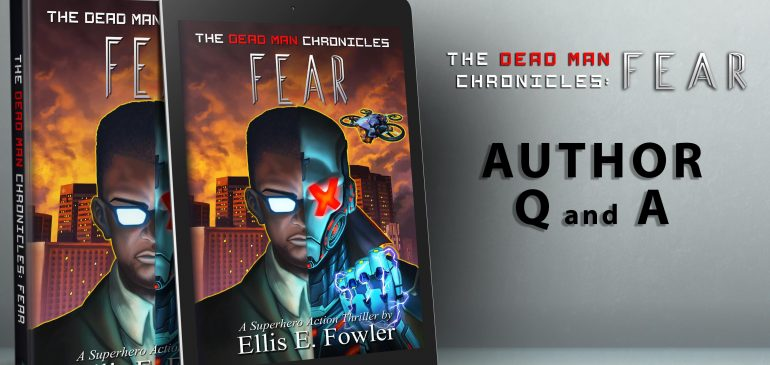 The Dead Man Chronicles: Author Q and A