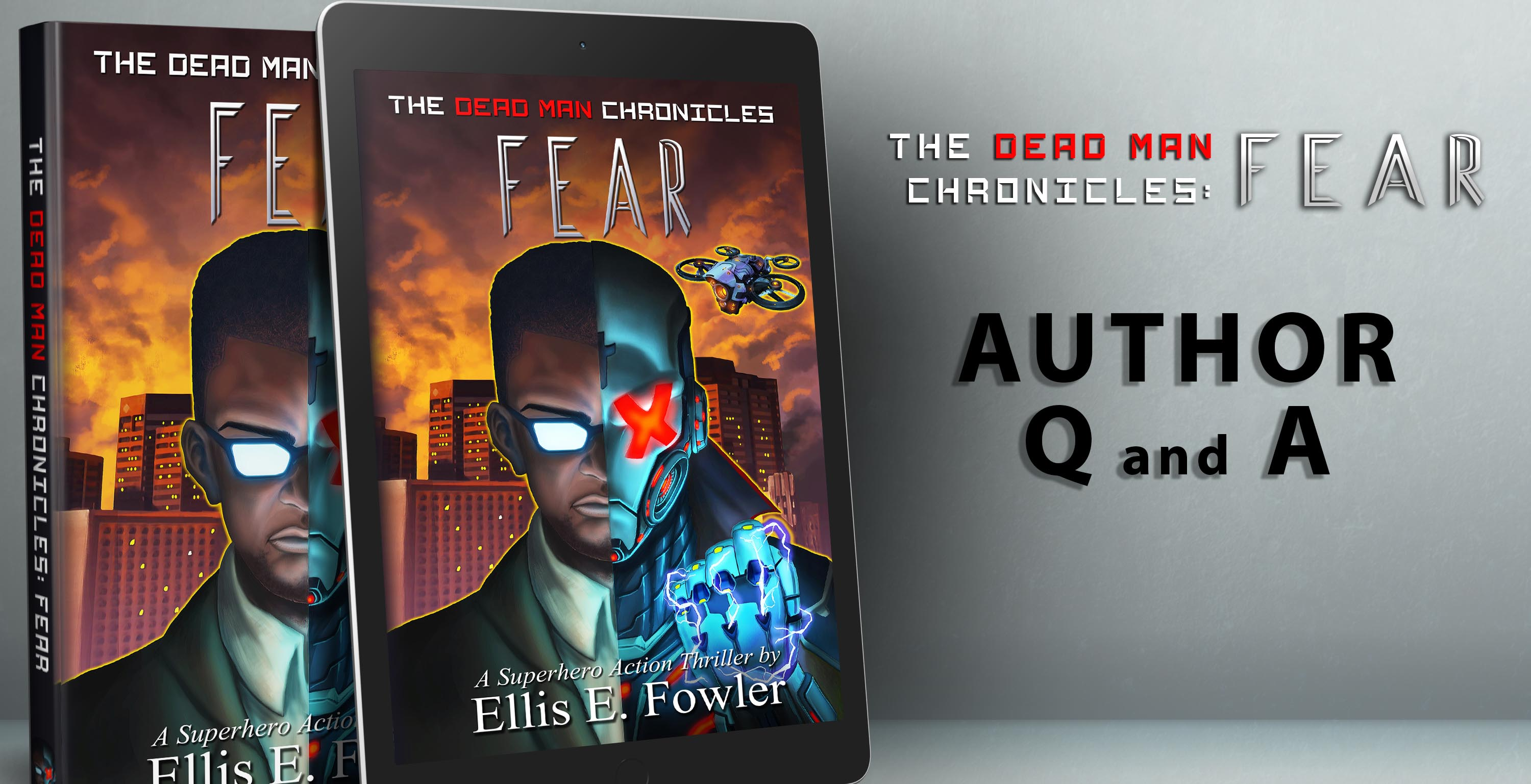 Author Q and A - The Dead Man Chronicles: Fear